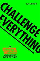 Challenge Everything: An Extinction...