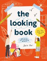 The Looking Book: See the world like...