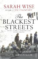The Blackest Streets: The Life and...