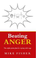 Beating Anger: The eight-point plan...