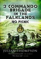 3 Commando Brigade in the Falklands:...