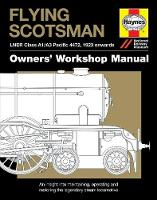 Flying Scotsman Manual: An insight...