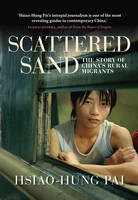 Scattered Sand: The Story of China's...