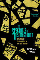 The Spectacle of Disintegration:...