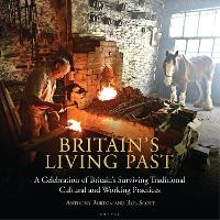 Britain's Living Past: A Celebration...