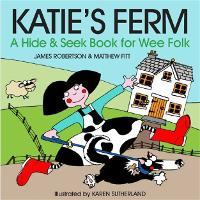 Katie's Ferm: A Hide-and-Seek Book ...