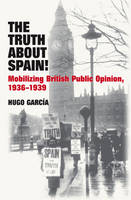 Truth About Spain!: Mobilizing ...