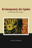 On Contemporaneity, after Agamben: ...
