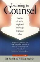 Learning To Counsel, 3rd Edition: How...