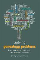 Solving Genealogy Problems: How to...