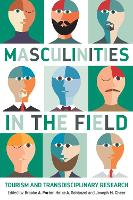 Masculinities in the Field: Tourism...