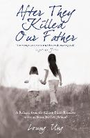 After They Killed Our Father: A...