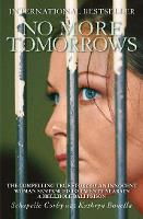 No More Tomorrows: The Compelling ...