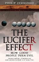 The Lucifer Effect: How Good People...