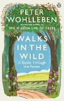 Walks in the Wild: A guide through ...