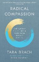 Radical Compassion: Learning to Love...