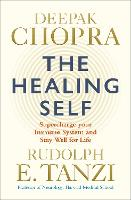 The Healing Self: Supercharge your...