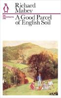 A Good Parcel of English Soil: The...
