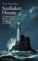 Seashaken Houses: A Lighthouse ...