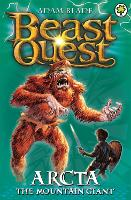 Beast Quest: Arcta the Mountain ...