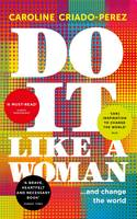 Do it Like a Woman: ... and Change ...