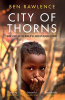 City of Thorns: Nine Lives in the...