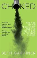 Choked: The Age of Air Pollution and...