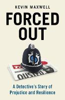 Forced Out: A Detective's Story of...
