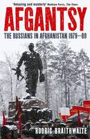 Afgantsy: The Russians in ...