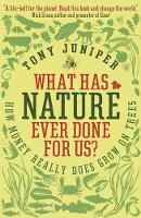 What Has Nature Ever Done For Us?: ...
