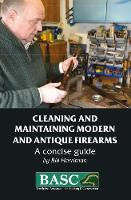 The BASC Handbook of Firearms: Care...