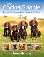 The Cocker Spaniel: Care and Training...