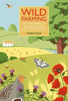 Wild Farming: The Challenge of...