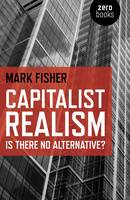 Capitalist Realism: Is There No...