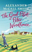 The Good Pilot, Peter Wodehouse: A...