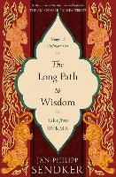 The Long Path to Wisdom: Tales From...
