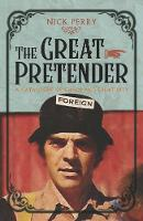 The Great Pretender: A Catalogue of...