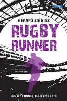 Rugby Runner: Ancient Roots, Modern...