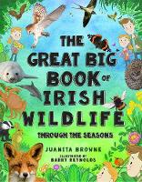 The Great Big Book of Irish Wildlife:...