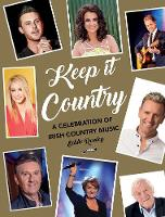 Keep it Country: A Celebration of...