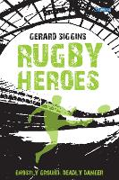 Rugby Heroes: Ghostly Ground, Deadly...
