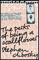 The Perks of Being a Wallflower: the...