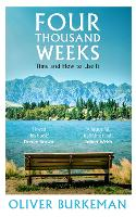 Four Thousand Weeks: Time and How to...