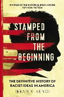Stamped from the Beginning: The...