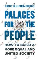 Palaces for the People: How To Build ...