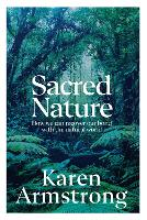 Sacred Nature: The Recovery of Integrity