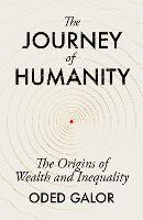 The Journey of Humanity: The Origins...