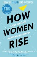 How Women Rise: Break the 12 Habits...