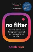 No Filter: The inside story of how...