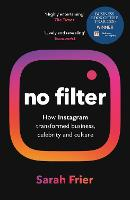 No Filter: The Inside Story of...
